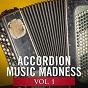Album Accordion music madness, vol. 1 de Accordion Music / Accordéon / France Accordéon