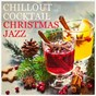 Album Chillout cocktail christmas jazz de New York Jazz Lounge / Christmas Music / Chilled Jazz Masters