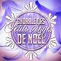 Album Chorale des petits anges de noe¨L de Les Petits Choeurs de Noël / Chants et Chansons de Noël / Chansons de Noel Academie