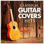 Album Classical guitar cover hits de Smash Hits Cover Band / Guitarra Clásica Española / Spanish Classic Guitar