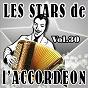 Compilation Les stars de l'accordéon, vol. 30 avec Fabrice Peluso / Maurice Dadier / Maurice Larcange / Jean Harduin / Daniel Roger, Linda Gracy...