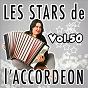 Compilation Les stars de l'accordéon, vol. 50 avec Sébastien Perrin / Claude Geney / Orchestre Raymond / Jo Sony / Nivolas Grandfils...