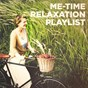Album Me-time relaxation playlist de Soothing Music for Sleep Academy, Meister der Entspannung Und Meditation