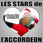 Compilation Les stars de l'accordéon, vol. 80 avec Pierre Péribois / Christian Gauchy / Olivier Selac / Maurice Larcange / René Grolier...