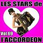 Compilation Les stars de l'accordéon, vol. 69 avec Corinne Rousselet / Karine Fontaine / Claude Geney / Bernard Marly / Les Joyeux Yodlers...