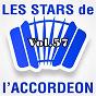 Compilation Les stars de l'accordéon, vol. 57 avec Martine Appert / Damien Poyard / Bernard Marly / Orchestre Raymond / Guy Denys...