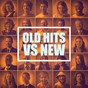 Compilation Old Hits Vs New avec Pat Benesta / Tricia Patson / Lollipops / Jack Willis / The Groove Connection...