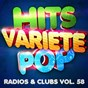 Album Hits Variété Pop, Vol. 58 (Top radios & clubs) de Hits Variété Pop