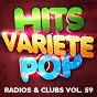 Album Hits variété pop, vol. 59 (top radios & clubs) de 50 Tubes du Top / 50 Tubes Au Top / Tubes Top 40