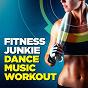 Album Fitness junkie dance music workout de Fitness Cardio Jogging Experts / Home Gym Class