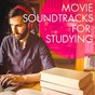 Album Movie Soundtracks for Studying de Musique de Film, Movie Soundtrack All Stars, Divers / Cast Album