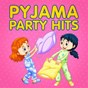 Compilation Pyjama party hits avec Trouble / Mario Best / Sam Snell / It Girls / Lana Grace...