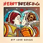 Compilation Heartbreaking hit love songs avec Amour / Sean Harris / Angie Mcdougall / Linea Cara / Melania...
