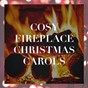 Album Cosy fireplace christmas carols de Christmas Carols