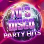 Album 70's disco party hits de Generation Disco, 70s Music All Stars, #1 Disco Dance Hits