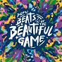Compilation Pepsi beats of the beautiful game avec Kelly Rowland / Santigold / Rita Ora / Janelle Monáe / Don Omar...