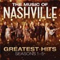 Album The music of nashville: greatest hits seasons 1-5 de Nashville Cast