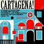 Compilation Cartagena! curro fuentes & the big band cumbia and descarga sound of colombia 1962 - 72 (soundway records) avec Los Seven del Swing / Rosendo Y Su Banda / Puerto Rico Y Su Combo / Orquesta Sonora Curro / Rosendo Martínez Y Su Orquesta...