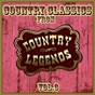 Compilation Country classics from country legends, vol. 3 avec Jerry Wallace / Skeeter Davis / Roy Drusky / Lynn Anderson / Ernie Ashworth...
