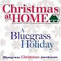 Album Christmas at home: a bluegrass holiday de Bluegrass Christmas Jamboree