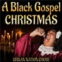 Album A black gospel christmas de Urban Nation Choir
