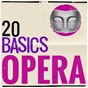 Compilation 20 basics: opera avec Charles Rosekrans / Divers Composers / The London Symphony Orchestra / Francesco Macci / Amilcare Ponchielli...