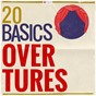Compilation 20 basics: overtures avec The London Festival Orchestra / Divers Composers / L'orchestre de la Suisse Romande / Armin Jordan / Ludwig van Beethoven...