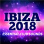 Compilation Ibiza 2018: essential club sounds avec Vuducru / Spectrum Posse / Tee Total / The SCC / Oval Puller...