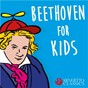 Compilation Beethoven for kids (250 years of beethoven) avec Hans Kalafusz / The London Symphony Orchestra / Josef Krips / Ludwig van Beethoven / Sylvia Capová...