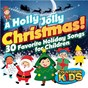 Album A holly jolly christmas! 30 favorite holiday songs for children de The Countdown Kids