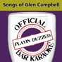 Album Official bar karaoke: songs of glen campbell de Playin' Buzzed