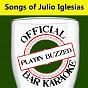 Album Official bar karaoke: songs of julio iglesias de Playin' Buzzed