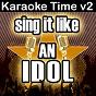 Album Sing it like an idol: karaoke time, vol. 2 de The Original Hit Makers