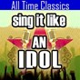 Album Sing it like an idol: all time classics de The Original Hit Makers