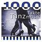 Compilation 1000 takte tanzmusik avec Vittorio Casagrande / Orchester Werner Tauber / Orchester Etienne Cap, Babs / Pat Behrens / Orchester Hans Herchenhan...