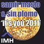 Album It's you 2011 de Sin Plomo / Samir Maslo