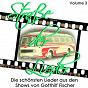 Compilation Straße der lieder, vol. 3: die schönsten lieder aus den shows von gotthilf fischer avec Stefan Mross / Fischer Chöre / Willy Hagara / Gunther Emmerlich / Heino...