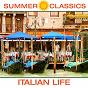 Compilation Summer classics: italian life avec Luigi Denza / Bulgarian National Radio Symphony Orchestra / John Landor / Patrick Marques / Eduardo Di Capua...