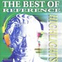 Compilation The best of reference highlights avec Isla Eckinger / Charly Antolini, Charly Augschöll / The Tremble Kids / Bob Hall / Chris Barber & Band...