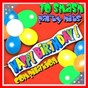 Compilation Happy birthday compilation avec Eu4ya / Party Boys / Antifunky / Eu4ya Meets Elissa / Pure Energy...