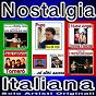 Compilation Nostalgia italiana avec I Nuovi Angeli / Pupo / Santo California / Erika Lopez, Bobby Solo / Angelo de I Teppisti Dei Sogni...