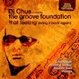 Album That feeling (bring it back again) de DJ Chus / The Groove Foundation