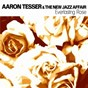 Album Everlasting rose de Aaron Tesser / The New Jazz Affair