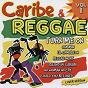 Compilation Caribe and reggae volume 1 avec Jack LIV / World Band / B. Scottley / T.Bruce / Meneaito Band...