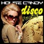 Compilation House candy disco funky avec Disco Blu / Black Touch / Soundflowers / Free Hands / Antifunky...