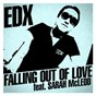 Album Falling out of love (feat. sarah mcleod) de Edx
