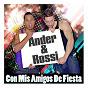 Album Con mis amigos de fiesta de Ander & Rossi