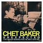 Album Unexpected: chet baker remixed for the next century de Chet Baker