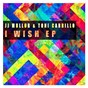 Album I wish de Jj Mullor / Toni Carrillo