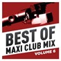 Compilation Best of maxi club mix, vol. 6 avec Coldcut / Kihn / Kihn & Wright / Wright / Greg Kihn Band...
